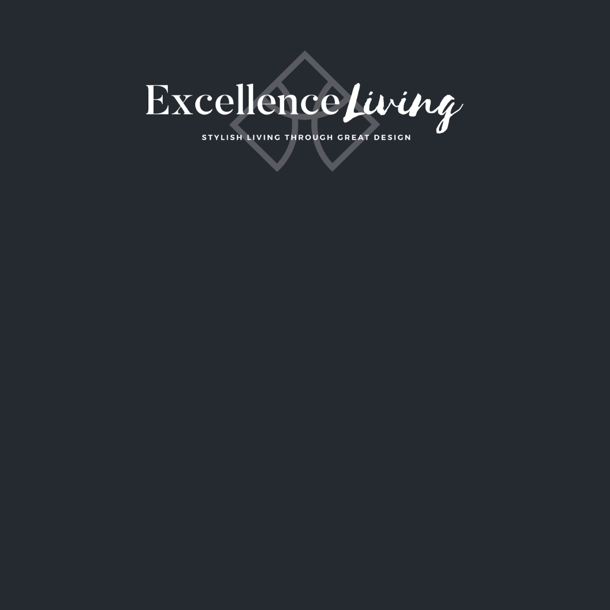 Almost black background with the Excellence Living logo in the top middle